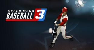 Super Mega Baseball 3 PC Game Download Full Version